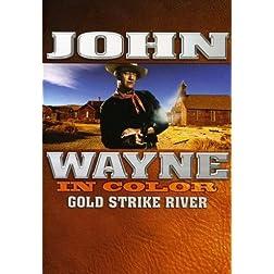 John Wayne: Gold Strike River