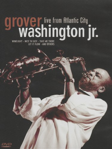 Grover Washington Jr.: Live From Atlantic City