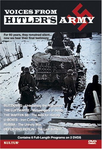 Voices From Hitler's Army 2 Disc Set - Blitzkrieg, Luftwaffe, Waffen SS, U Boats, Russia - The Unholy War, Defending Berlin