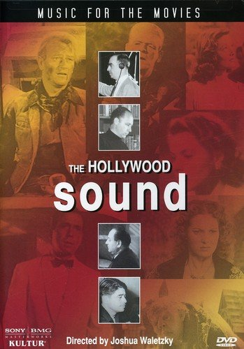 Hollywood Sound -  Music for the Movies / Max Steiner, Franz Waxman, David Raksin
