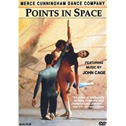 Points in Space - Merce Cunningham Dance Company / Merce Cunningham, John Cage, Elliot Caplan