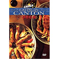 Discovering China: Eating in Canton