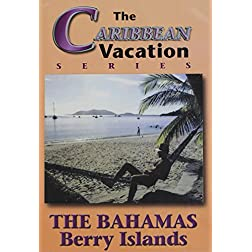 The Bahamas: Berry Island