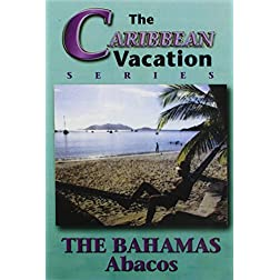 The Bahamas: Abacos