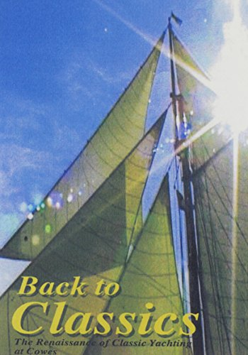Back To The Classics: The Renaissance Of Classic Yachting