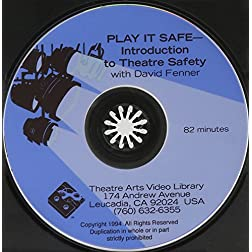 Play It Safe- Introduction To Theater Safety
