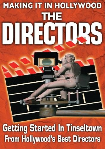 Getting Started in Tinseltown: From Hollywood'sBest Directors