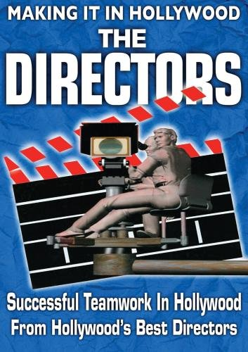 Successful Teamwork In Filmmaking: From Hollywoods Best Directors