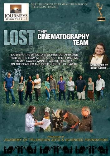 Journeys Below the Line - Lost: The Cinematography Team