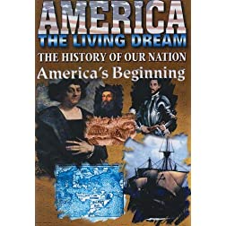 America Living Dream: Americas Beginning
