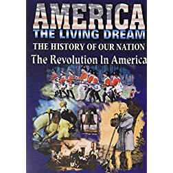America Living Dream: The Revolution In America