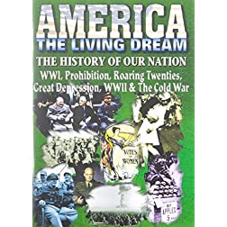 America Living Dream: WW1/Prohibition/Roaring 20's