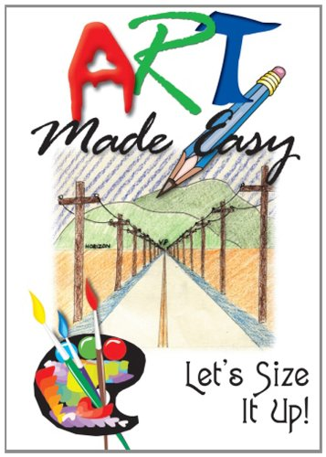 Art Made Easy: Lets Size It Up!