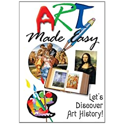 Art Made Easy: Lets Discover Art History!
