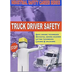 Workshop Safety: Truck Driver Safety.