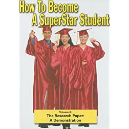 Superstar Student: The Research Paper: A Demonstration