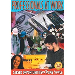 Tell Me How: Professionals At Work