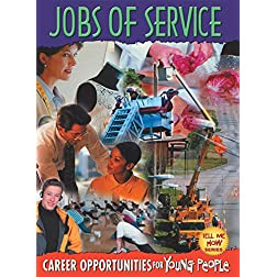 Tell Me How: Jobs Of Service