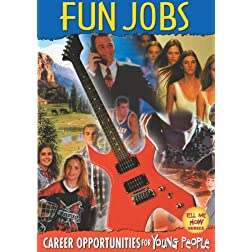 Tell Me How: Fun Jobs
