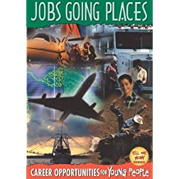Tell Me How: Jobs Going Places
