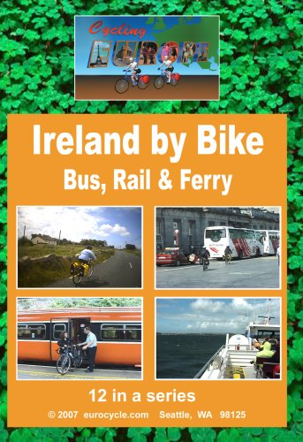 Ireland by Bicycle, Bus, Rail & Ferry