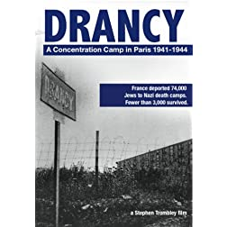 Drancy: A Concentration Camp in Paris 1941-1944