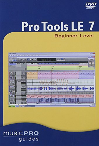 Pro Tools LE 7.0: Beginner Level