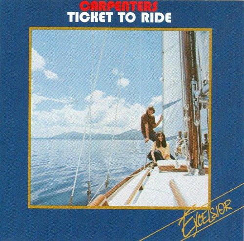 The Carpenters - Ticket to Ride - Zortam Music