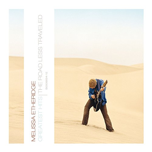 Melissa Etheridge - Greatest Hits: The Road Less Traveled (Eco Friendly Packaging) - Zortam Music