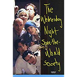 THE WEDNESDAY NIGHT SAVE-THE-WORLD SOCIETY