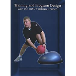 Training and Program Design with the BOSU Balance Trainer