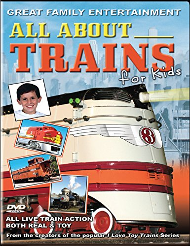All About Trains for Kids