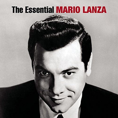 Mario Lanza - Essential Mario Lanza - Zortam Music