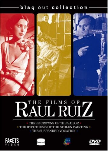 The Films of Raul Ruiz