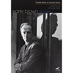 Earle Brown: Chamber Works