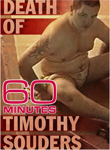 60 Minutes - The Death of Timothy Souders (February 11, 2007)