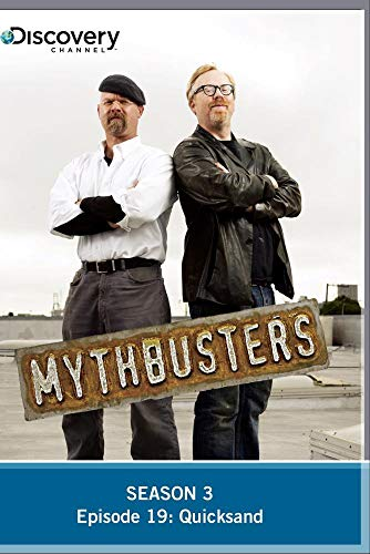 MythBusters Season 3 - Episode 19: Quicksand