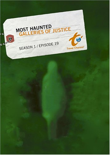 Most Haunted Season 1- Episode 19: Galleries of Justice