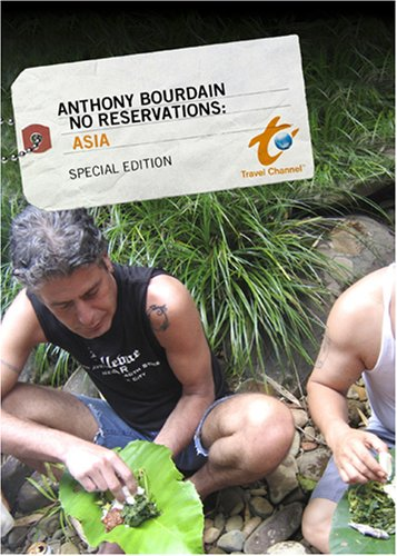 Anthony Bourdain No Reservations: Asia - Special