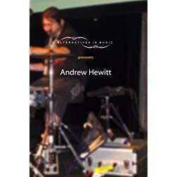 Alternatives in Music presents Andrew Hewitt