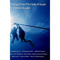 Diving the Florida Keys: A Video Guide