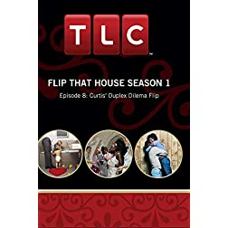 Flip That House Season 1 - Episode 8: Curtis' Duplex Dilema Flip