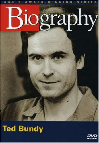 Biography - Ted Bundy