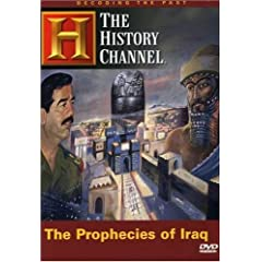 Decoding the Past - The Prophecies of Iraq (History Channel)