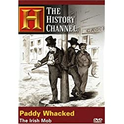 Paddy Whacked - The Irish Mob (History Channel)