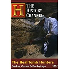 The Real Tomb Hunters - Snakes, Curses & Boobytraps (History Channel)