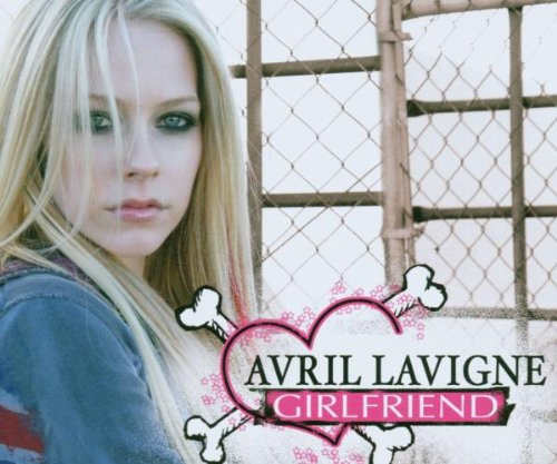 Avril Lavigne - Girlfriend(Explicit) - Zortam Music