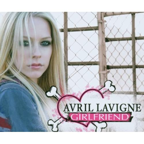 avril lavigne girlfriend. 01 Avril Lavigne - Girlfriend