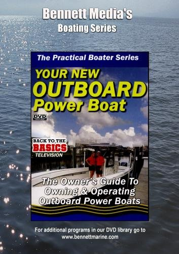 PRACTICAL BOATER: YOUR NEW OUTBOARD POWERED BOAT.