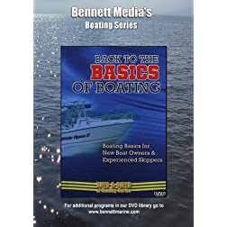 Back to the Basics of Boating: Boating Basics for New Boat Owners & Experienced Skippers